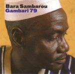 In memoriam : Bara Sambarou Sarré : L'un des derniers gardiens du temple tire sa révérence