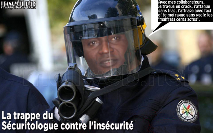 LA TRAPPE DU SECURITOLOGUE CONTRE L'INSECURITE