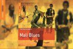 "La compilation ""Rough Guide to Mali Blues""."